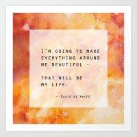 Make Everything Beautifu… Art Print