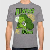 Draggin' Me Down Mens Fitted Tee Tri-Grey SMALL