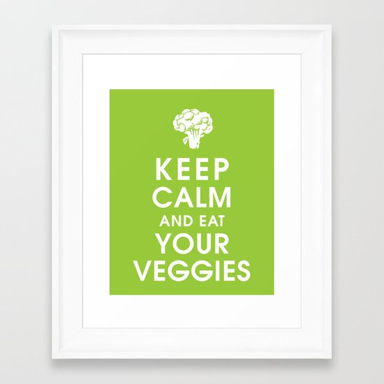 Keep Calm and Eat Your Veggies Framed Art Print