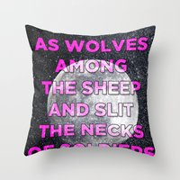 We Prey As Wolves Throw Pillow