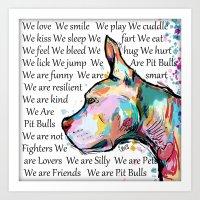 We Are Pit Bulls Art Print