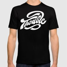 Trouble Mens Fitted Tee Black SMALL