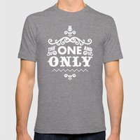 The One And Only Mens Fitted Tee Tri-Grey SMALL
