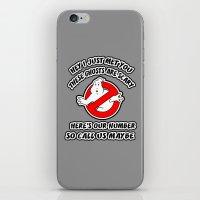 Who Ya Maybe Gonna Call? iPhone & iPod Skin