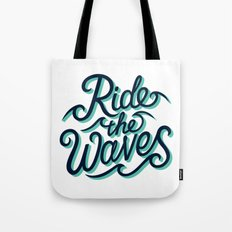 Ride The Waves Tote Bag