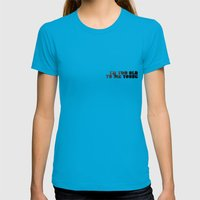 I Am Too Old To Die Youn… Womens Fitted Tee Teal SMALL