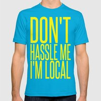 Don't Hassle Me I'm Local  |  Bill Murray Mens Fitted Tee Teal SMALL