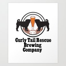 Curly Tail Rescue Beer Poster Art Print