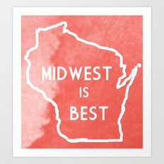 Midwest is Best in Badger Art Print