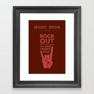 Rock Out — Music Snob … Framed Art Print
