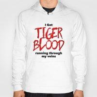 Tiger Blood Hoody