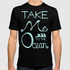 Take me to the Ocean SMALL Mens Fitted Tee Black