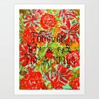 FOREVER & FOR ALWAYS - B… Art Print