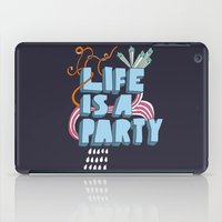 Life Is A Party iPad Case
