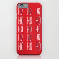 Ho Ho Ho Slim Case iPhone 6s