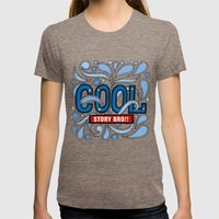COOL STORY BRO Womens Fitted Tee Tri-Coffee SMALL