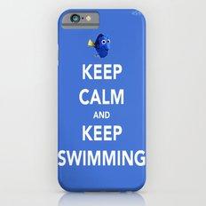 Keep Calm And Keep Swimming iPhone 6 Slim Case