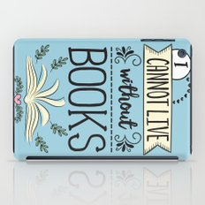 I Cannot Live Without Books - Blue iPad Case