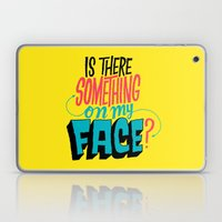 Is There Something On My… Laptop & iPad Skin