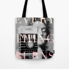 Every Thing Burns Tote Bag