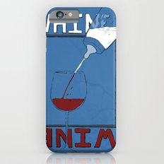 Whine to Wine Slim Case iPhone 6s