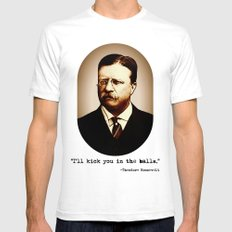 Theodore Roosevelt  |  I… Mens Fitted Tee White SMALL