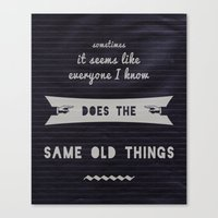 Let's Be the Strange Ones Canvas Print