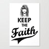KEEP THE FAITH Canvas Print