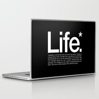 quote Laptop & iPad Skins featuring Life.* Available for a limited time only. by WORDS BRAND™