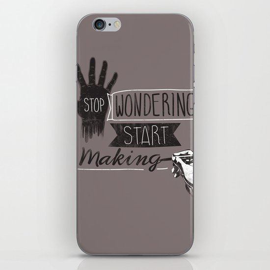 Stop Wondering Start Making iPhone & iPod Skin
