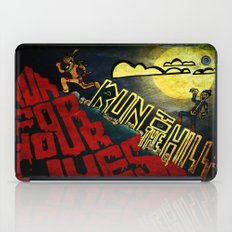 Run to the Hills, Run for Your Lives! iPad Case