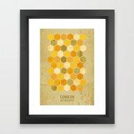 Comb On Bee Happy Framed Art Print