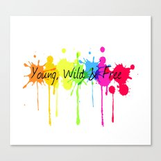 Young, Wild and Free Canvas Print