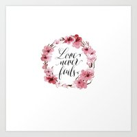 Love Never Fails Art Print