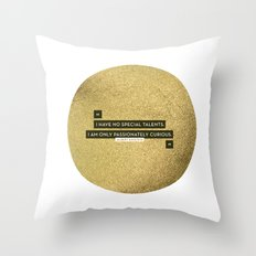 Passionately Curious Throw Pillow