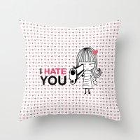 I Hate You / Gun Throw Pillow