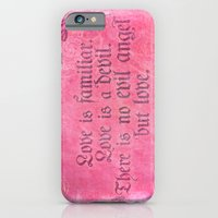 Love is a Devil - Shakespeare Love Quote Art iPhone 6 Slim Case
