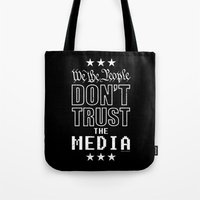 WE THE PEOPLE DON'T TRUS… Tote Bag