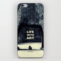 Life WITH art & Life without iPhone & iPod Skin