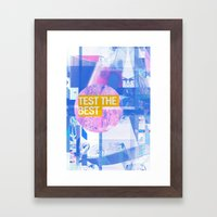 Test The Best Framed Art Print