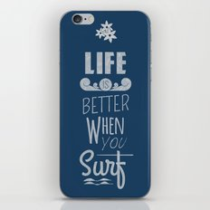 Surf a Better Life iPhone & iPod Skin