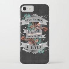 Stop Saying I Wish... iPhone 7 Slim Case
