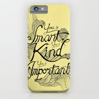 iPhone & iPod Case featuring Smart. Kind. Important. (yellow) by David Stanfield