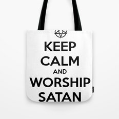 Keep Calm and Worship Satan Tote Bag