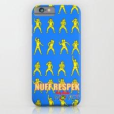 Nuff Respek 2 iPhone 6 Slim Case
