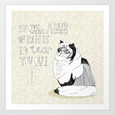 If you were a pair of pants i'd wear you out Art Print