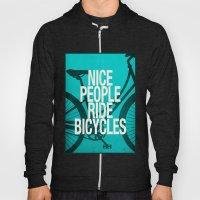 Nice People Ride Bicycle… Hoody