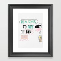 Reasons To Get Out Of BE… Framed Art Print