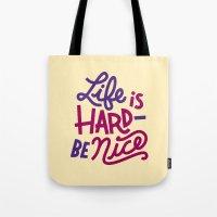 Be Nice II Tote Bag