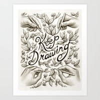 Keep Drawing Art Print